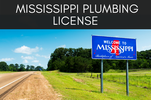 get a Mississippi Plumbing License